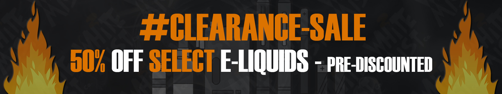 Clearance Sale Eliquids